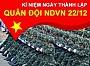 Lịch sử & Ý nghĩa ngày Thành lập Quân đội nhân Việt Nam 22/12.